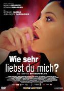 Cover-Bild zu Wie sehr liebst Du mich? von Blier, Bertrand