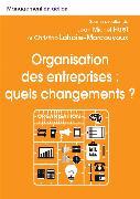 Cover-Bild zu Organisation des entreprises: quels changements? von Jean-Michel Huet Christine Marcouyoux