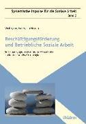 Cover-Bild zu Beschäftigungsförderung und betriebliche Soziale Arbeit (eBook) von Weber, Peter (Beitr.)