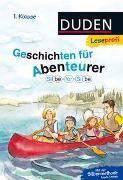 Cover-Bild zu Duden Leseprofi - Silbe für Silbe: Geschichten für Abenteurer, 1. Klasse von Schulze, Hanneliese