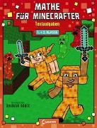 Cover-Bild zu Mathe für Minecrafter - Textaufgaben von Loewe Lernen und Rätseln (Hrsg.)