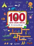 Cover-Bild zu 100 Gute-Laune-Rätsel für Schulanfänger von Loewe Lernen und Rätseln (Hrsg.)