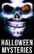 Cover-Bild zu Halloween Mysteries (eBook) von Hawthorne, Nathaniel
