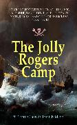 Cover-Bild zu The Jolly Rogers Camp - 9 Pirate Classics for Children (eBook) von Doyle, Arthur Conan