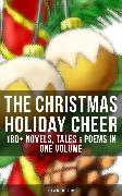 Cover-Bild zu THE CHRISTMAS HOLIDAY CHEER: 180+ Novels, Tales & Poems in One Volume (Illustrated Edition) (eBook) von MacDonald, George