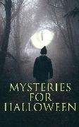 Cover-Bild zu Mysteries for Halloween (eBook) von Hawthorne, Nathaniel
