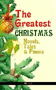Cover-Bild zu The Greatest Christmas Novels, Tales & Poems (Illustrated) (eBook) von MacDonald, George