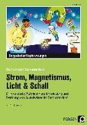 Cover-Bild zu Strom, Magnetismus, Licht & Schall von Rex, Margit