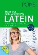 Cover-Bild zu PONS Grund- und Aufbauwortschatz Latein nach Themen