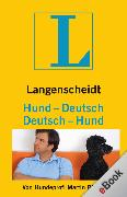 Cover-Bild zu Langenscheidt Hund-Deutsch/Deutsch-Hund (eBook) von Rütter, Martin