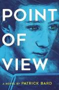 Cover-Bild zu Point of View (eBook) von Bard, Patrick