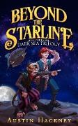 Cover-Bild zu eBook Beyond the Starline: Book One in the Dark Sea Trilogy (Volume 1)
