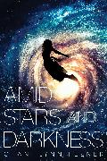 Cover-Bild zu eBook Amid Stars and Darkness