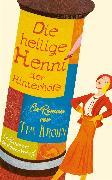 Cover-Bild zu Die heilige Henni der Hinterhöfe (eBook) von Krohn, Tim