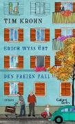 Cover-Bild zu Erich Wyss übt den freien Fall von Krohn, Tim