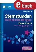 Cover-Bild zu Sternstunden Katholische Religion - Klasse 3 und 4 (eBook) von Zerbe, Renate Maria