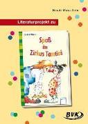 Cover-Bild zu Literaturprojekt zu Spaß im Zirkus Tamtini von Zerbe, Renate Maria