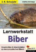 Cover-Bild zu Lernwerkstatt Biber (eBook) von Schnepp, Andrea