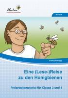 Cover-Bild zu Eine (Lese-)Reise zu den Honigbienen (PR) von Schnepp, Andrea