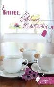 Cover-Bild zu Kaffee, Sekt und Kräutertee von Schnepp, Andrea