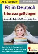 Cover-Bild zu Fit in Deutsch - Literaturgattungen (eBook) von Höhn, Elisabeth
