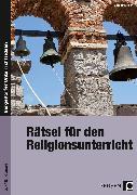 Cover-Bild zu Rätsel für den Religionsunterricht von Höhn, Elisabeth