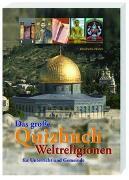Cover-Bild zu Das große Quizbuch Weltreligionen von Höhn, Elisabeth