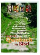 Cover-Bild zu Das große Quizbuch zur Bibel von Höhn, Elisabeth