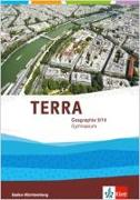 Cover-Bild zu TERRA Geographie 9/10. Ausgabe Baden-Württemberg Gymnasium. Schülerbuch Klasse 9/10