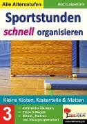Cover-Bild zu Sportstunden schnell organisieren / Band 3 (eBook) von Lütgeharm, Rudi