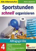Cover-Bild zu Sportstunden schnell organisieren / Band 4: Alltagsgeräte (eBook) von Lütgeharm, Rudi