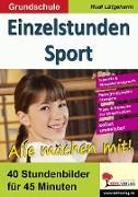 Cover-Bild zu Einzelstunden Sport / Grundschule (eBook) von Lütgeharm, Rudi