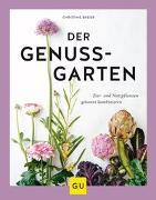 Cover-Bild zu Der Genussgarten von Breier, Christine
