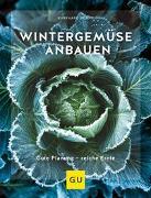Cover-Bild zu Wintergemüse anbauen von Bohne, Burkhard
