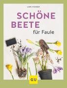 Cover-Bild zu Schöne Beete für Faule von Weigelt, Lars