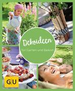 Cover-Bild zu GU Aktion Ratgeber Junge Familien - Dekoideen für Garten und Balkon