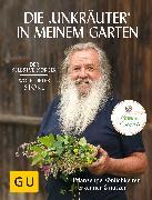 """Cover-Bild zu Die """"Unkräuter"""" in meinem Garten (eBook) von Storl, Wolf-Dieter"""