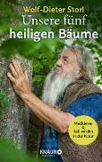 Cover-Bild zu Unsere fünf heiligen Bäume (eBook) von Storl, Wolf-Dieter
