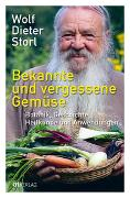 Cover-Bild zu Bekannte und vergessene Gemüse von Storl, Wolf-Dieter