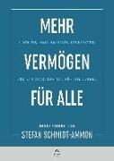 Cover-Bild zu Mehr Vermögen für Alle von Schmidt-Ammon, Stefan