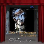 Cover-Bild zu Johann Wolfgang von Goethe: Götz von Berlichingen (Audio Download) von Goethe, Johann Wolfgang von