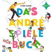 Cover-Bild zu Das André-Spiele-Hörbuch (Audio Download) von Gatzke, André