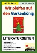 Cover-Bild zu Wir pfeifen auf den Gurkenkönig - Literaturseiten (eBook) von Hielscher, Kerstin