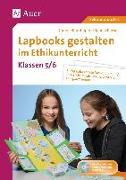Cover-Bild zu Lapbooks gestalten im Ethikunterricht 5-6 von Blumhagen, Doreen