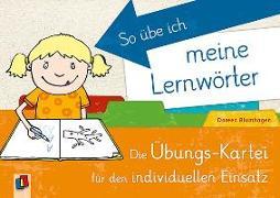 Cover-Bild zu So übe ich meine Lernwörter von Blumhagen, Doreen