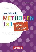 Cover-Bild zu Das schnelle Methoden 1x1 - Grundschule, Ethik/Religion, Mit Arbeitsmaterialien, Buch von Blumhagen, Doreen