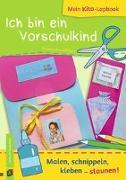 Cover-Bild zu Mein Kita-Lapbook: Ich bin ein Vorschulkind von Blumhagen, Doreen