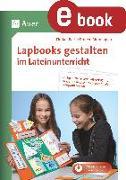 Cover-Bild zu Lapbook gestalten im Lateinunterricht (eBook) von Bartl, Florian