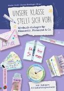 Cover-Bild zu Unsere Klasse stellt sich vor! Minibuch-Vorlagen für Klassentür, Pinnwand & Co von Strobl, Monika