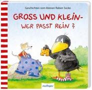 Cover-Bild zu Der kleine Rabe Socke: Groß und Klein - wer passt rein? von Moost, Nele